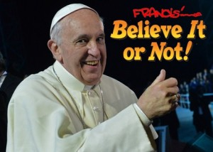 francis-believe-it-or-not